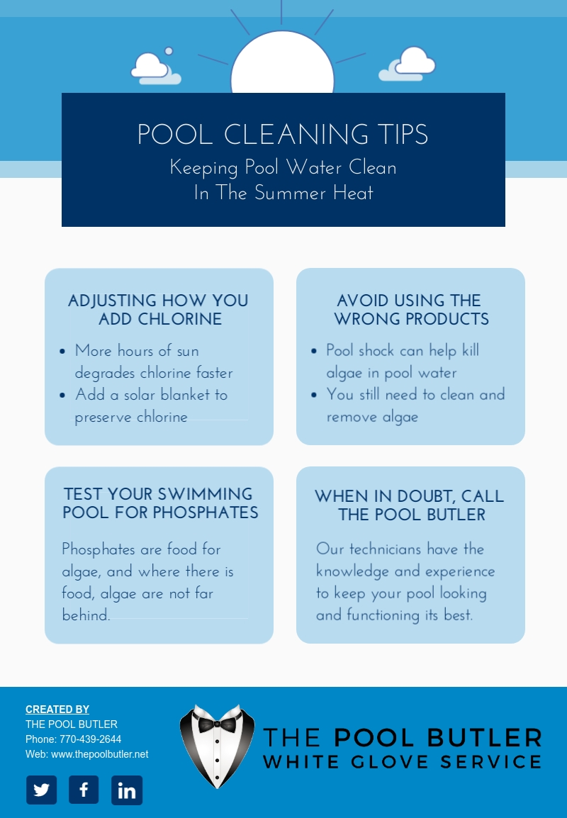 Pool Cleaning Tips - Keeping Pool Water Clean In The Summer Heat [infographic]